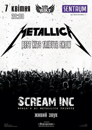 Metallica Best Hits Tribute Show. Scream inc.